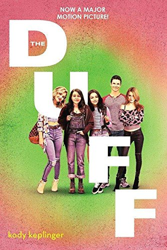 9780316381802: The Duff. Movie Tie-In: The Designated Ugly Fat Friend