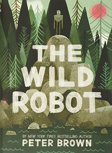 9780316381994: The Wild Robot