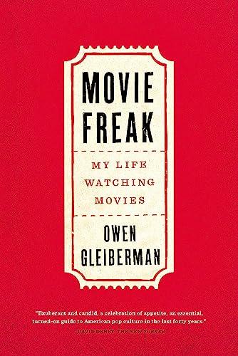 9780316382953: Movie Freak: My Life Watching Movies