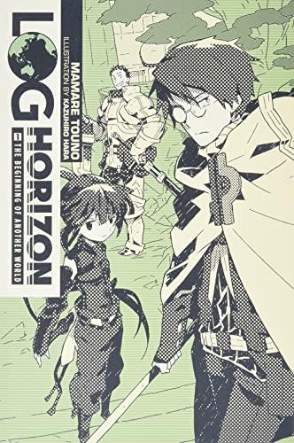 9780316383059: Log Horizon, Vol. 1: The Beginning of Another World - light novel