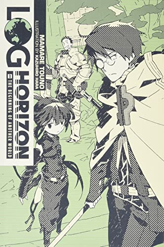 9780316383059: Log Horizon, Vol. 1: The Beginning of Another World - light novel