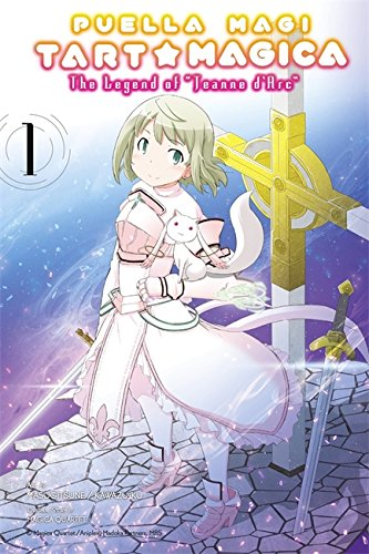 9780316383141: Puella Magi Tart Magica, Vol. 1: The Legend of Jeanne d'Arc