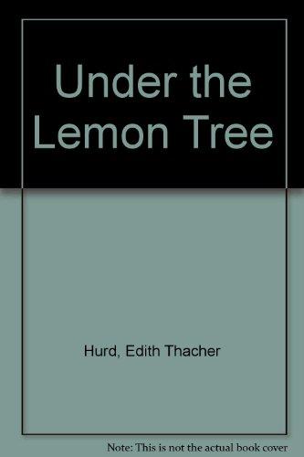 9780316383288: Under the Lemon Tree
