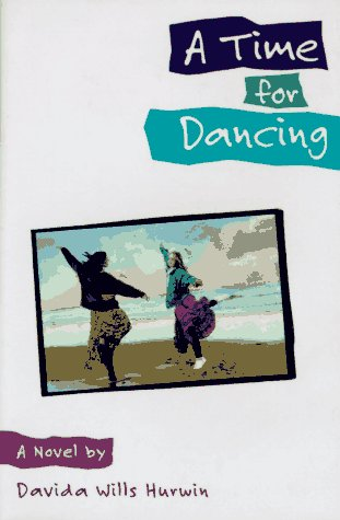 9780316383516: A Time for Dancing: A Novel