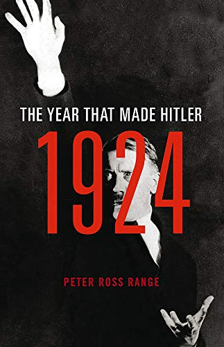 9780316384032: 1924: The Year That Made Hitler