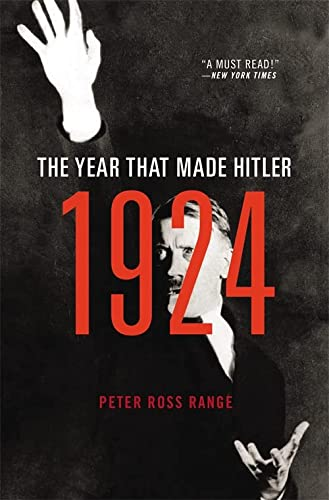 9780316384049: 1924: The Year That Made Hitler