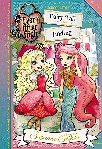9780316384087: Ever After High: Fairy Tail Ending (A School Story)