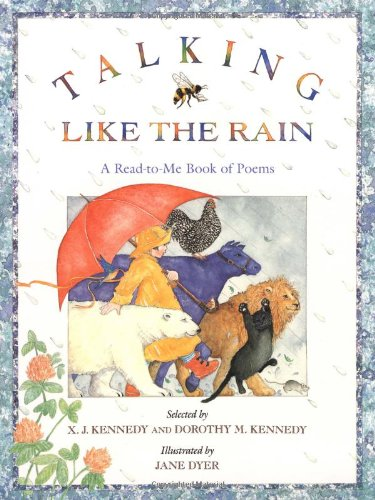 9780316384919: Talking Like the Rain: A Read-to-Me Book of Poems