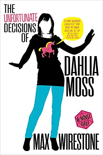 9780316385978: The Unfortunate Decisions of Dahlia Moss