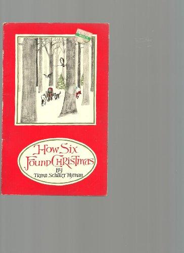 How Six Found Christmas: Hyman, Trina Schart