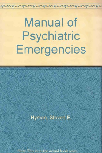 9780316387200: Manual of Psychiatric Emergencies
