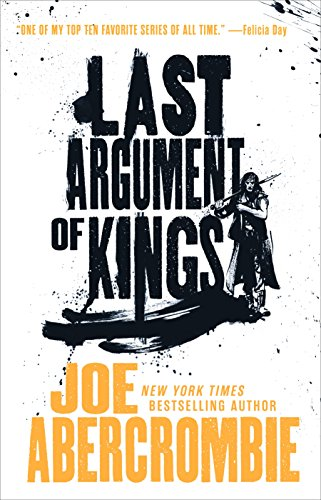 9780316387408: Last Argument of Kings