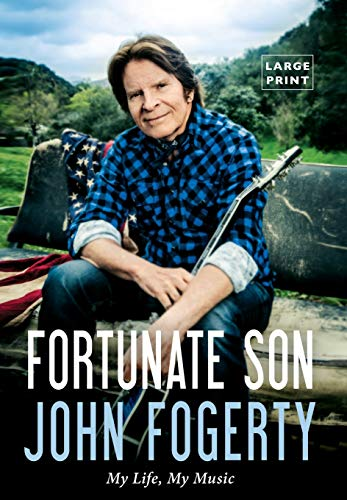 9780316387736: Fortunate Son: My Life, My Music