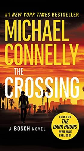 9780316387798: The Crossing (A Harry Bosch Novel)