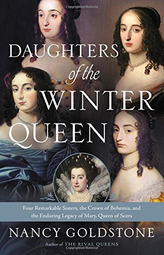 Daughters of the Winter Queen: Four Remarkable: Nancy Goldstone