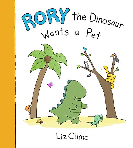 9780316390606: Rory the Dinosaur Wants a Pet