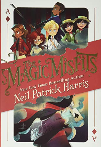 THE MAGIC MISFITS: Harris, Neil Patrick