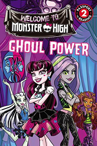 9780316394642: Monster High: Ghoul Power (Passport to Reading Level 2)