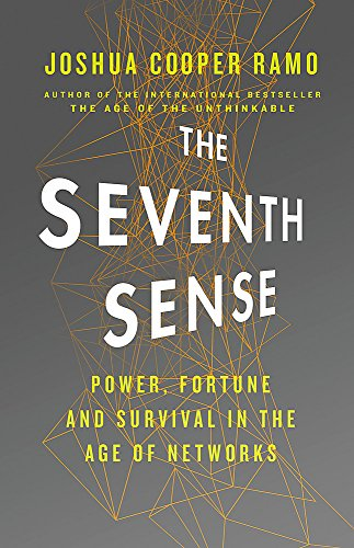 9780316395052: The Seventh Sense: Power, Fortune, and Survival in the Age of Networks