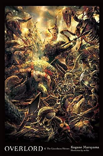 9780316397599: Overlord, Vol. 4 (light novel): The Lizardman Heroes