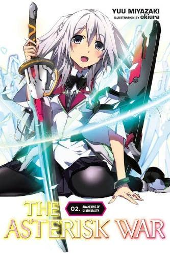 9780316398589: The Asterisk War: The Academy City on the Water, Vol. 2 - light novel