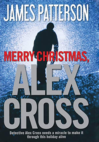 9780316399531: Merry Christmas, Alex Cross