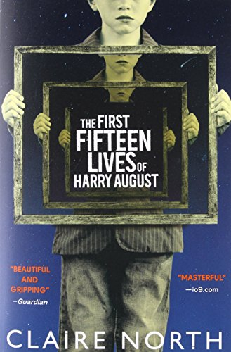 9780316399623: The First Fifteen Lives of Harry August