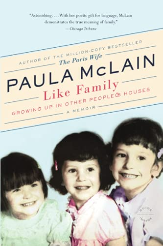 9780316400602: Like Family: Growing Up in Other People's Houses, a Memoir
