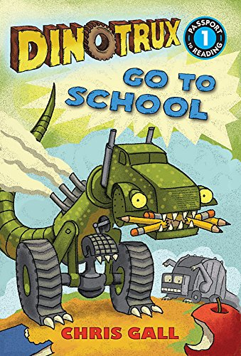9780316400619: Dinotrux go to School