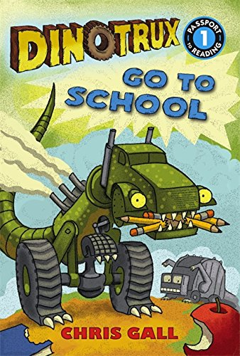9780316400626: Dinotrux go to School