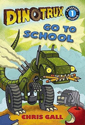 9780316400626: Dinotrux go to School