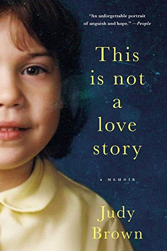 9780316400701: This Is Not a Love Story: A Memoir