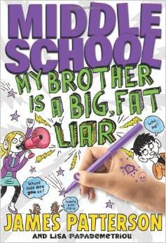 9780316401050: My Brother Is a Big, Fat Liar (Middle School Book 3)