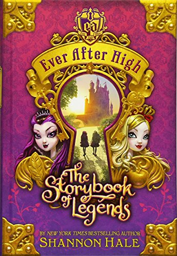 9780316401227: The Storybook of Legends (Ever After High)