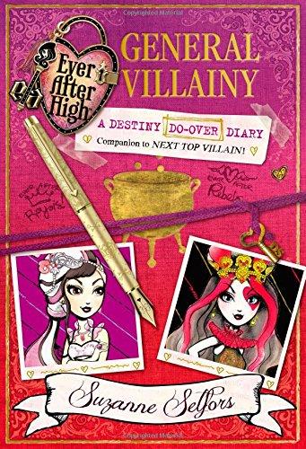 9780316401265: Ever After High: General Villainy: A Destiny Do-Over Diary