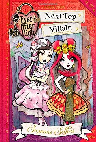 9780316401289: Ever After High: Next Top Villain