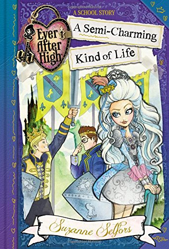 9780316401364: A Semi-Charming Kind of Life (Ever After High)