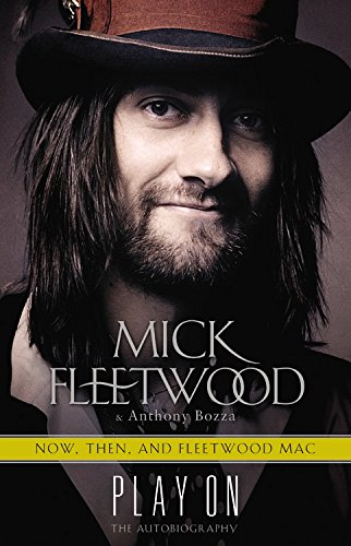 9780316403429: Play On: Now, Then, and Fleetwood Mac: The Autobiography