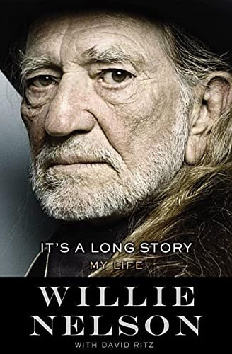 It's a Long Story: My Life **SIGNED 1st Edition /1st Printing + Photo**: Nelson, Willie