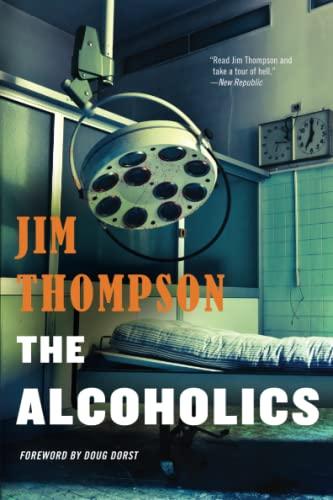 The Alcoholics: Thompson, Jim