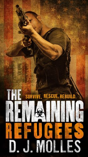 The Remaining: Refugees: Molles, D. J.