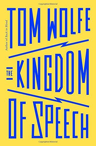 The Kingdom of Speech: Wolfe, Tom