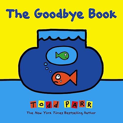 9780316404976: The Goodbye Book