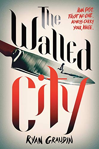 The Walled City: Graudin, Ryan
