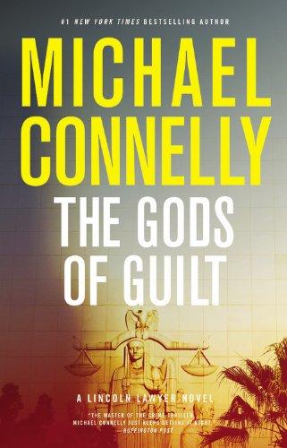9780316405546: The Gods of Guilt (A Lincoln Lawyer Novel)