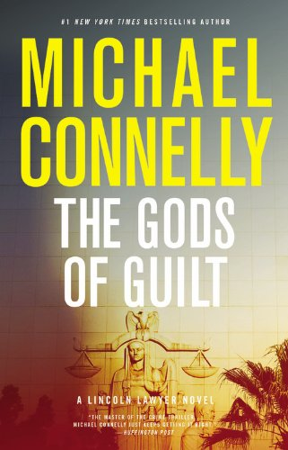 The Gods of Guilt (SIGNED): Connelly, Michael