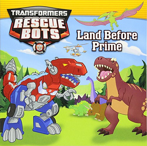 9780316405553: Transformers: Rescue Bots: Land Before Prime