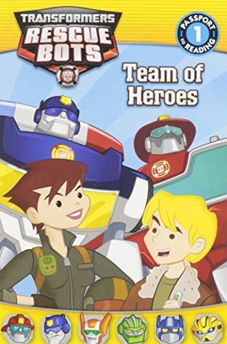 9780316405577: Transformers: Rescue Bots: Team of Heroes (Passport to Reading)