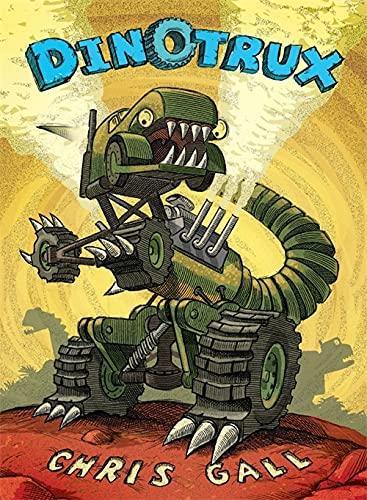 9780316405843: Dinotrux