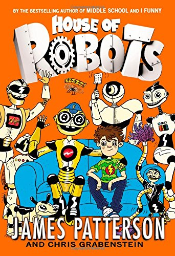 9780316405911: House of Robots